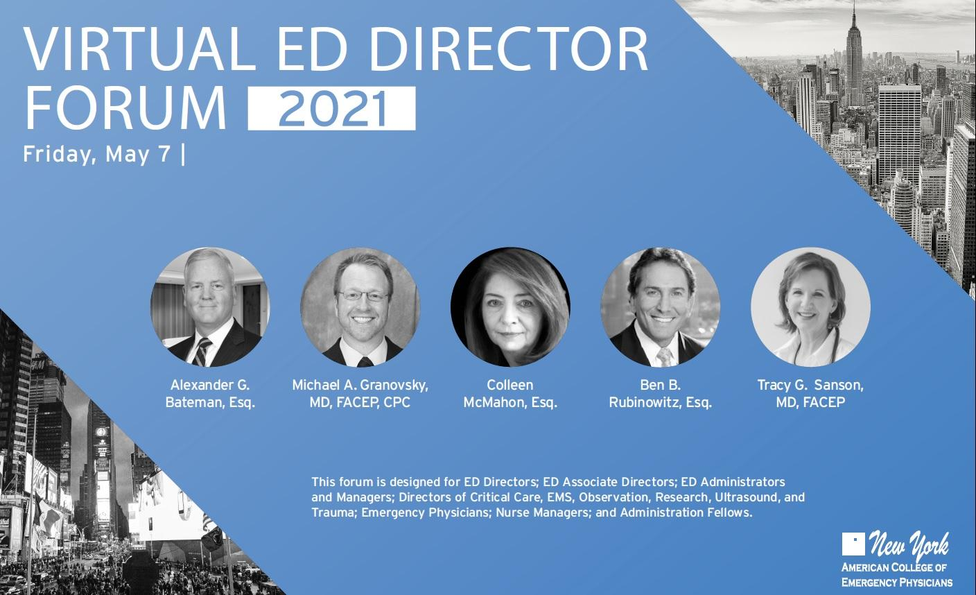 NYC Medical Malpractice Attorney Ben Rubinowitz will participate to the virtual ED Director Forum