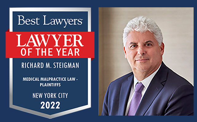 New York City Medical Malpractice Lawyer of the Year 2022 Richard Steigman